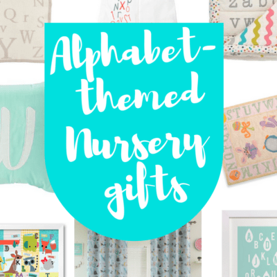 Awesome Gifts for an Alphabet-themed Nursery