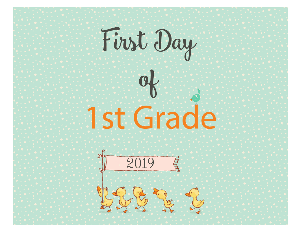 first day of school signs ducks_First Grade