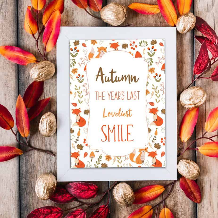 fall printable Autumn the year's last loveliest smile