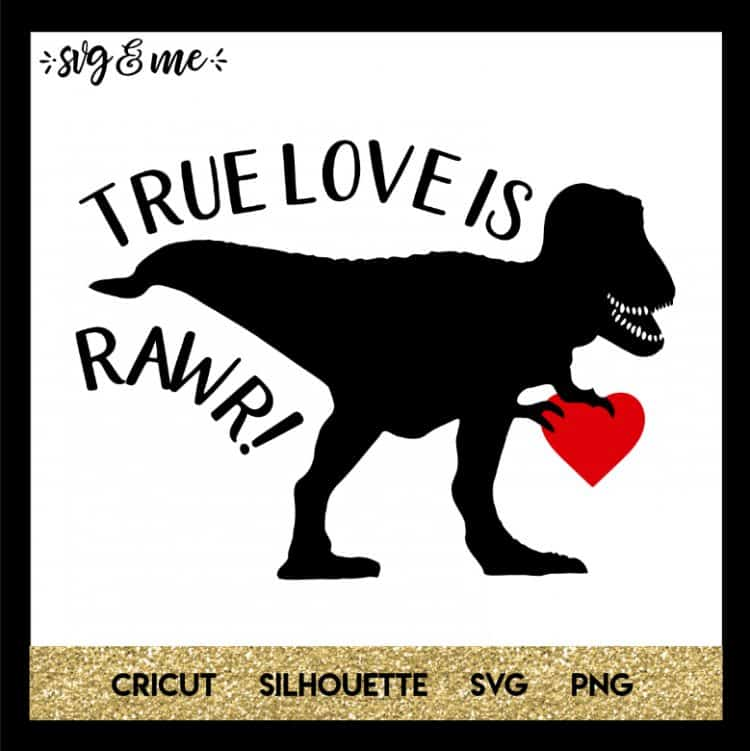 Valentine's Day SVG True-Love-is-Rawr-Dinosaur