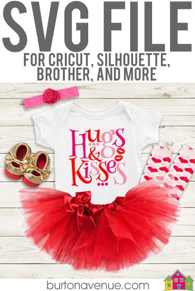 Valentine's Day SVGs Hugs-Kisses-baby