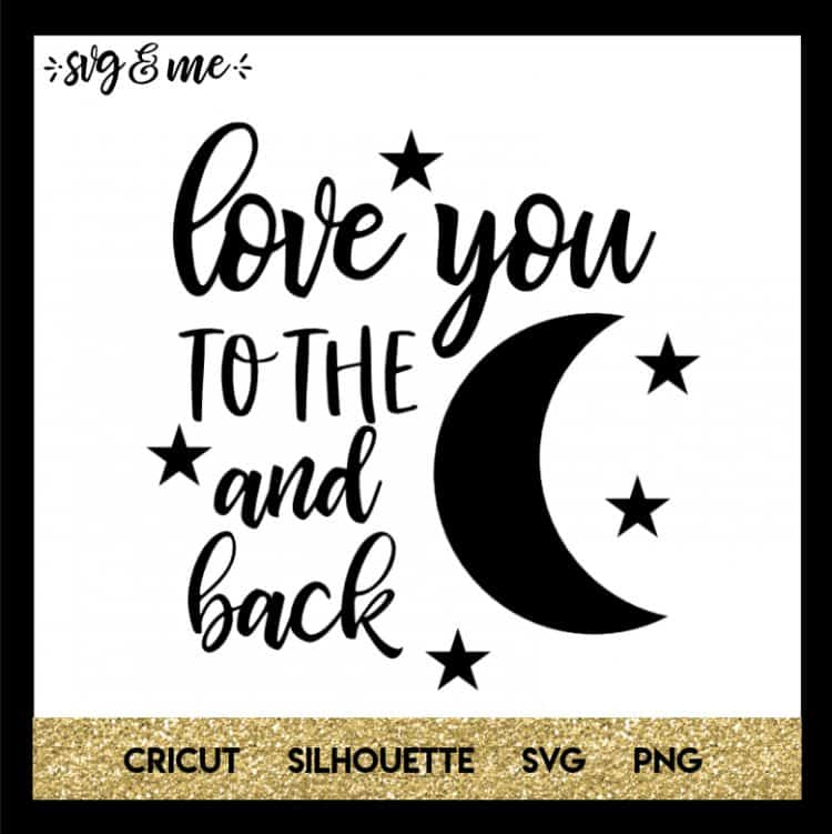 Valentine's Day SVGs Love-You-to-the-Moon-and-Back
