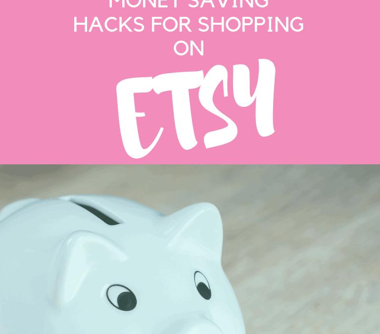 Etsy hacks for saving money