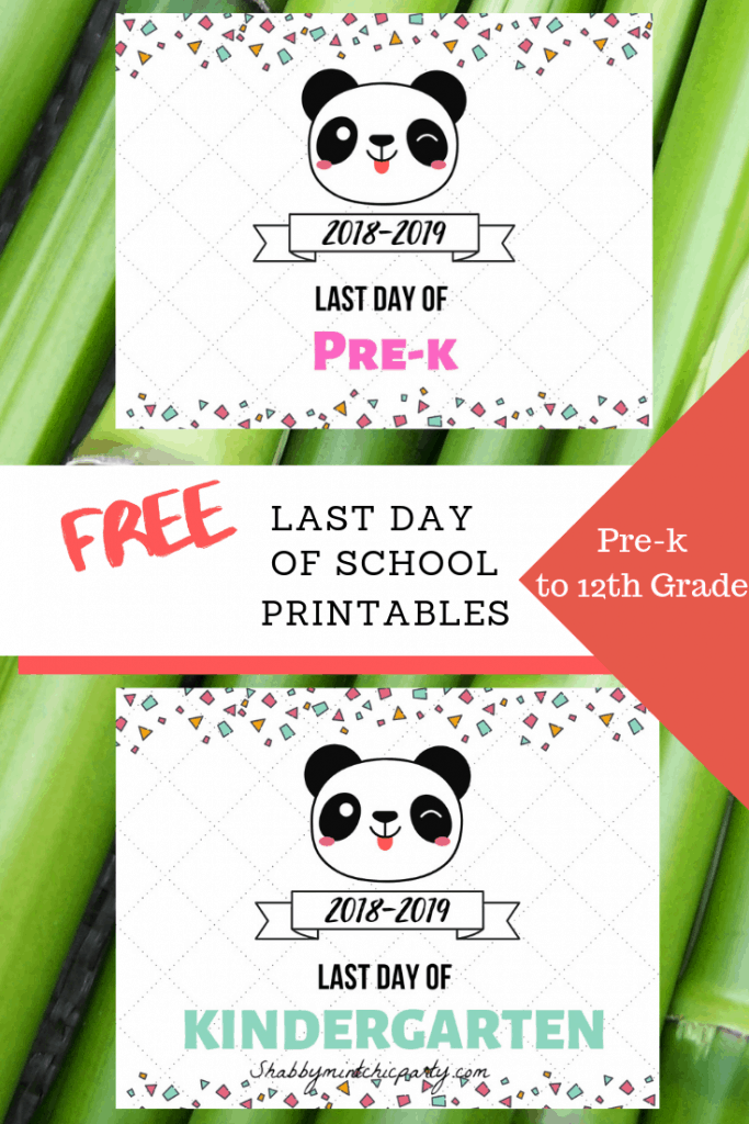 Free last day of school panda signs