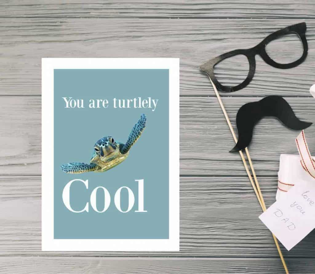 Free Father's Day card turtlely cool!