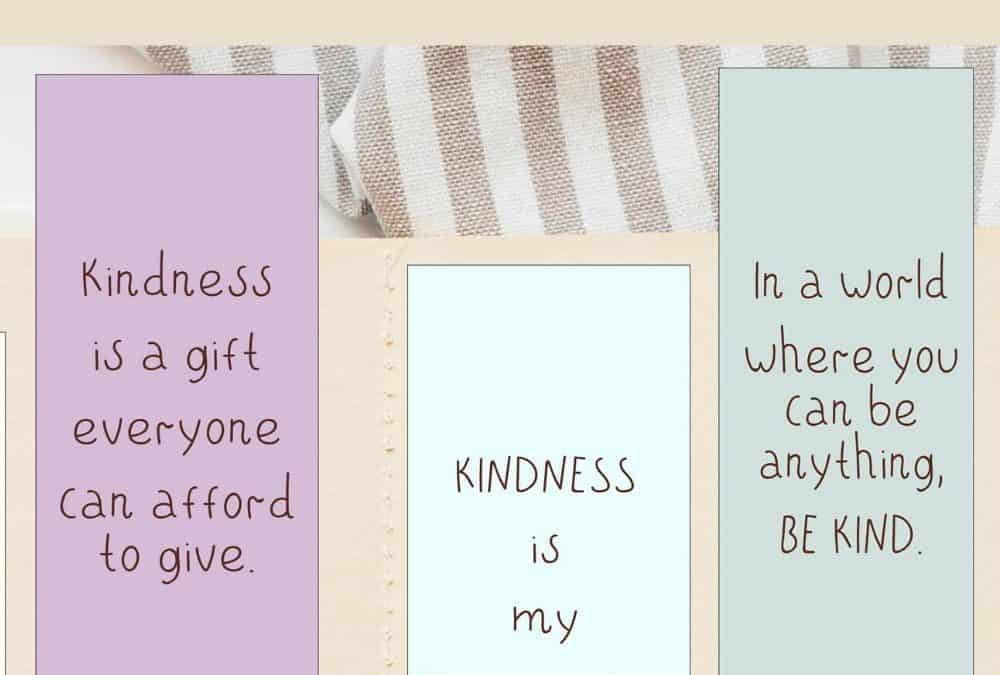 Free Printable Kindness bookmarks