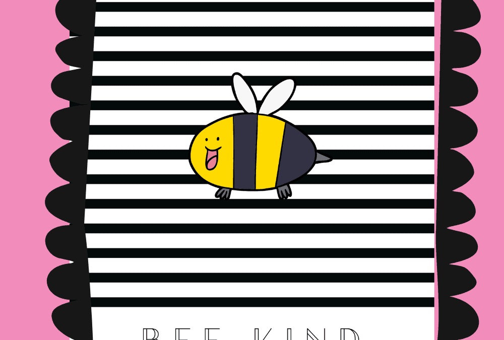 Kindness Counts + Free Bee Kind Printable Wall Art