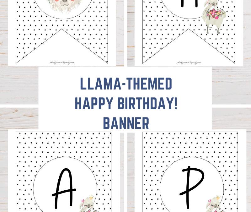 llama themed happy birthday banner free printable party decoration
