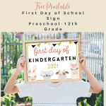 Free Printable First Day of School Signs 2021