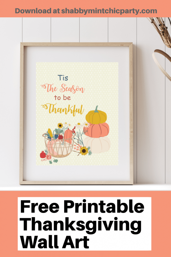 Pinterest pin of mockup of thanksgiving wall art with pumpkins and flowers and the quote Tis the Season to be Thankful