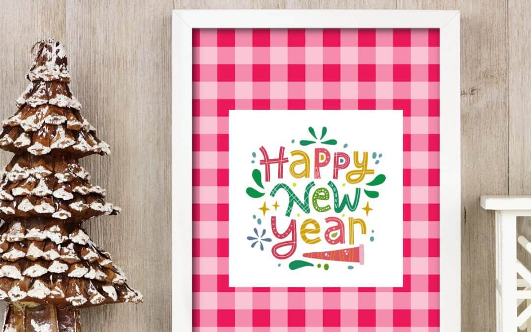 happy new year printable with hot pink checker plaid