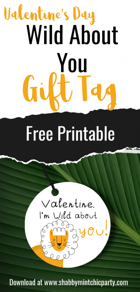 free printable valentine's day gift tags I'm Wild About you with lion illustration