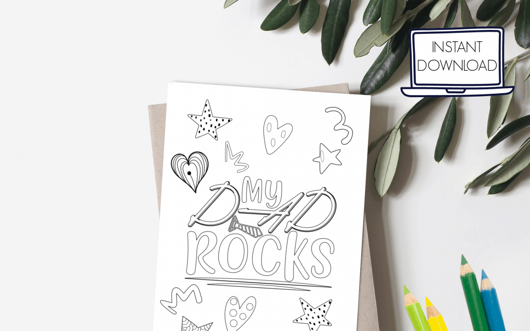 Father's Day coloring card with the words My dad rocks free printable