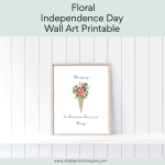 Free Floral Independence Day Wall Art Printable